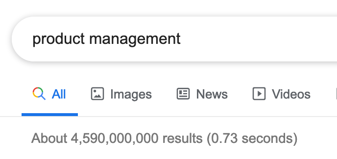 height:300px legend:Search on Google for Product Management showing nearly 5 billion results